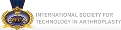 International Society for Technology in Arthroplasty (ISTA)